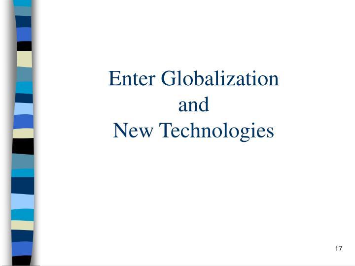 Enter Globalization