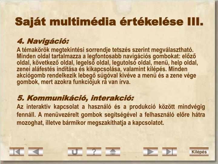 Saját multimédia értékelése III.