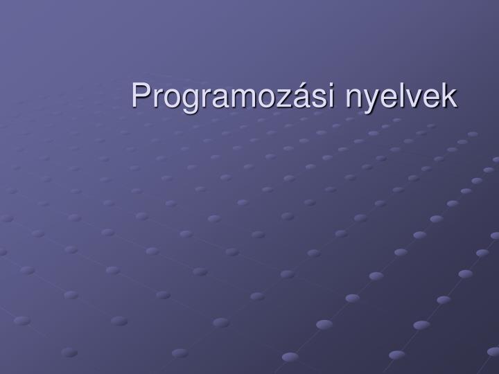 programoz si nyelvek n.