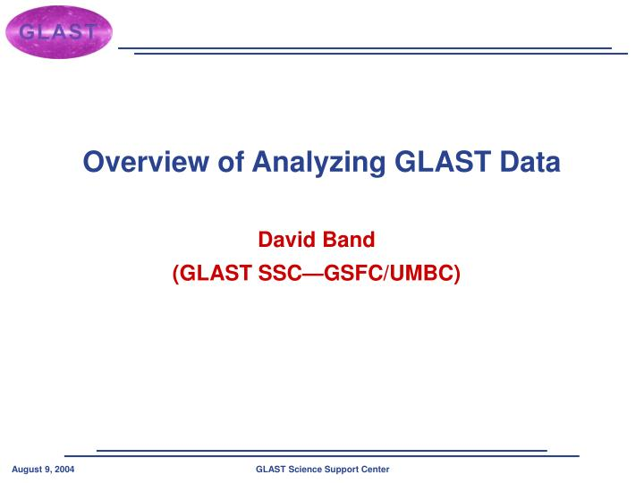 Overview of Analyzing GLAST Data