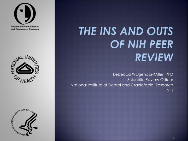 the ins and outs of nih peer review n.