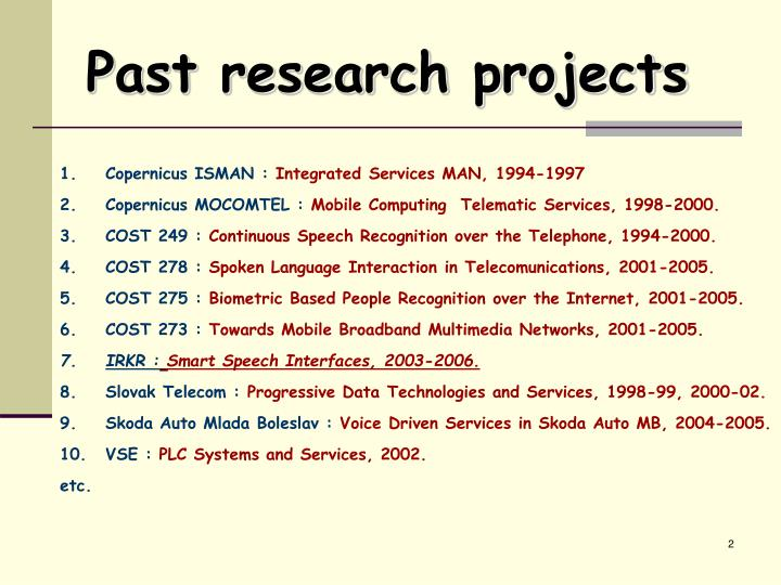 Past r esearch projects