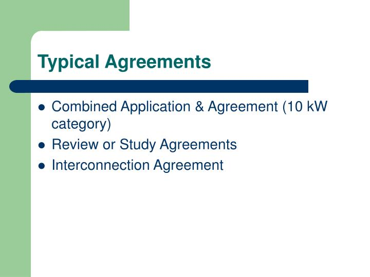 Typical Agreements