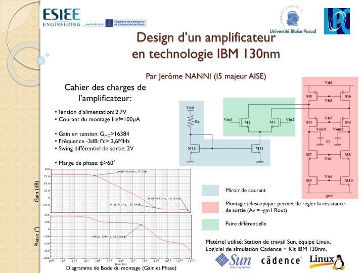 Design d un amplificateur en technologie ibm 130nm par j r me nanni i5 majeur aise