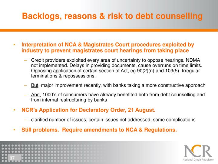 Backlogs, reasons & risk to debt counselling