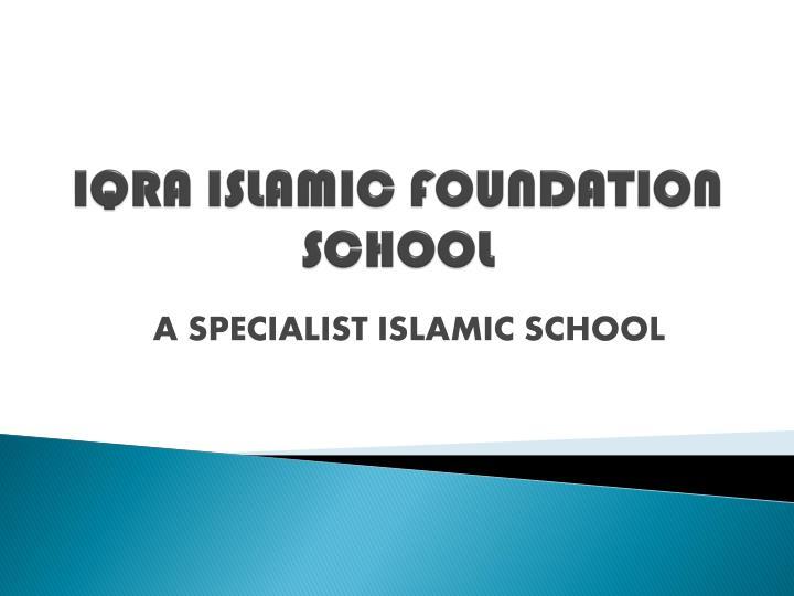 iqra islamic foundation school n.