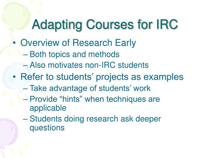 Adapting Courses for IRC