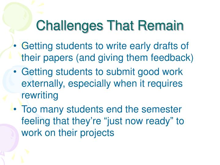 Challenges That Remain