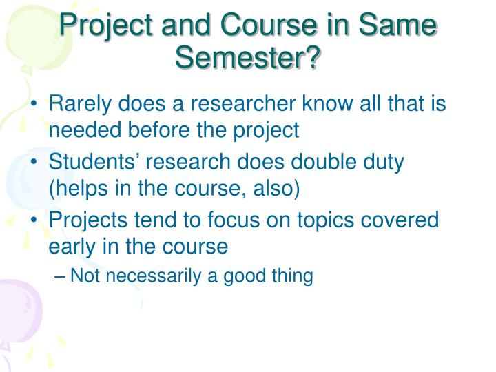 Project and Course in Same Semester?
