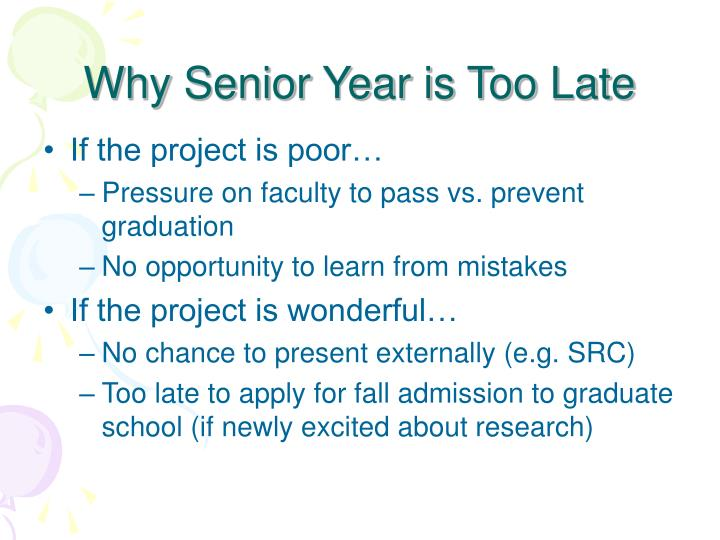 Why Senior Year is Too Late