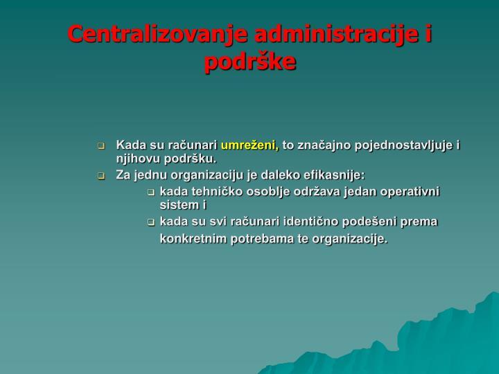 Centralizovanje administracije i podrške