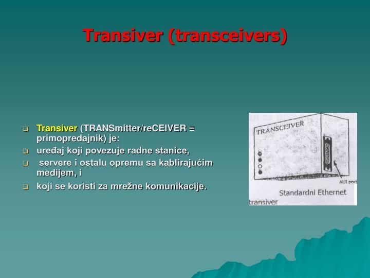 Transiver