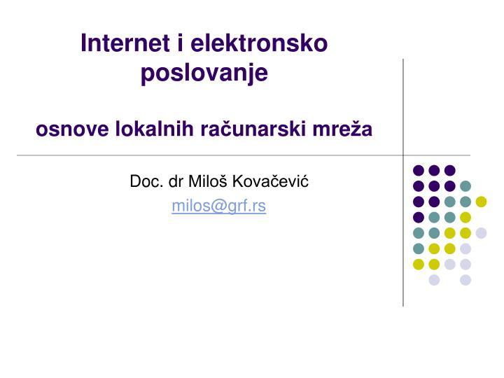 internet i elektronsko poslovanje osnove lokalnih ra unarski mre a