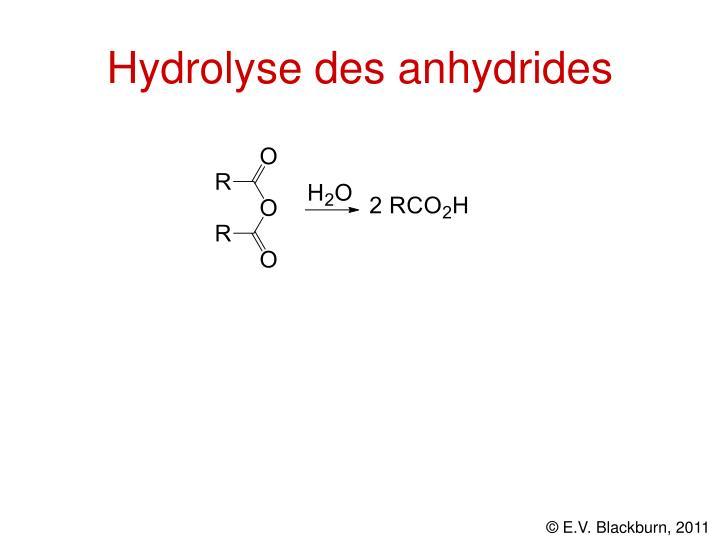 Hydrolyse des anhydrides