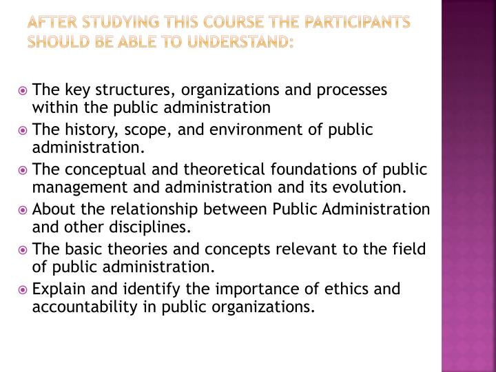 explain the scope and importance of public administration