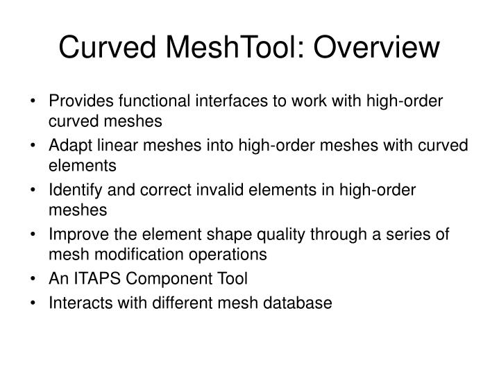Curved MeshTool: Overview