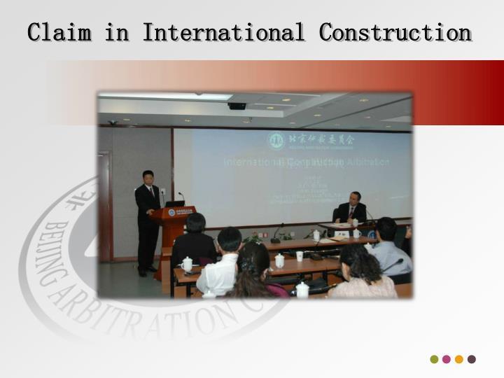 Claim in International Construction