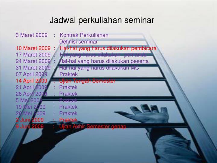 Jadwal perkuliahan seminar