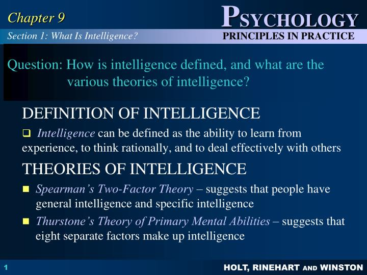 intelligence is defined as the ability Definitions of general intelligence (g) – the g factor52 experts in the field of intelligence have defined general intelligence as as:a very general mental capability that, among other things, involves the ability to reason, plan, solve problems, think abstractly, comprehend complex ideas, learn quickly and learn from experience.
