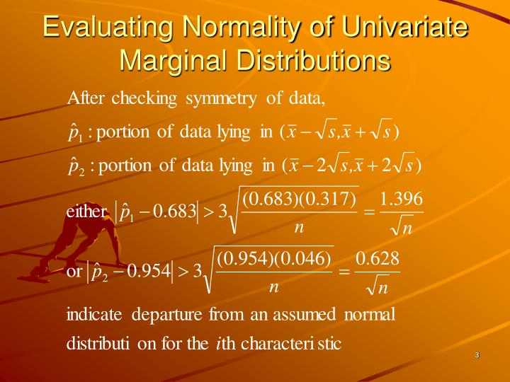 Evaluating normality of univariate marginal distributions