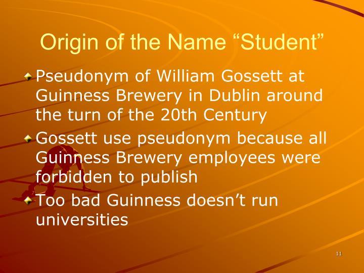 "Origin of the Name ""Student"""