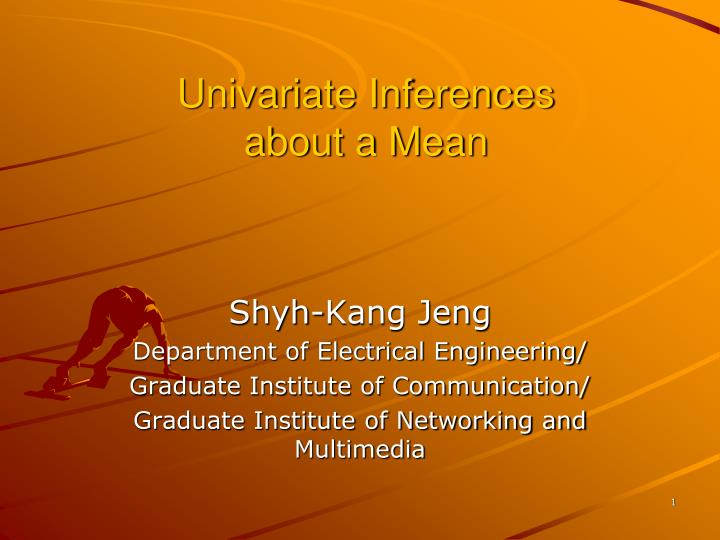Univariate inferences about a mean