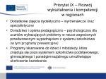 priorytet ix rozw j wykszta cenia i kompetencji w regionach4