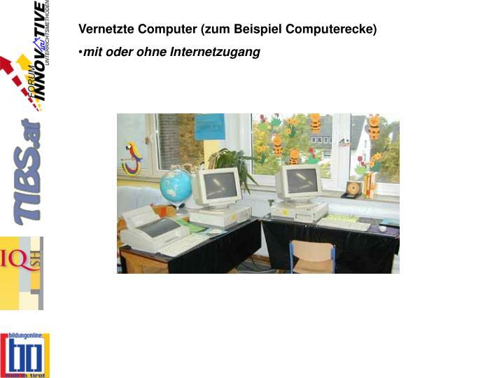 Vernetzte Computer (zum Beispiel Computerecke)