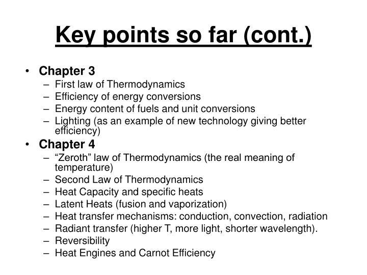 Key points so far (cont.)