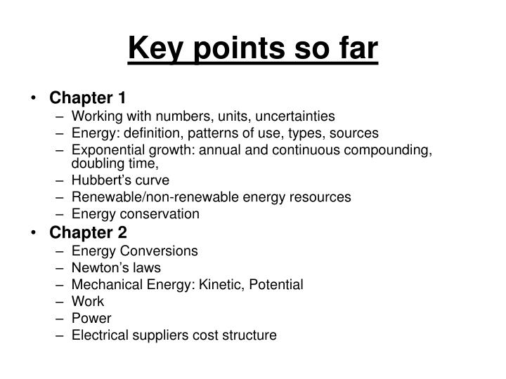 Key points so far