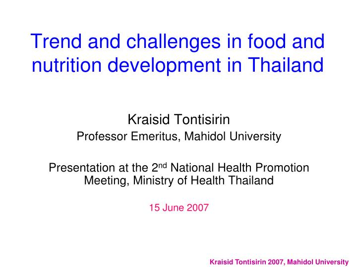 trend and challenges in food and nutrition development in thailand n.