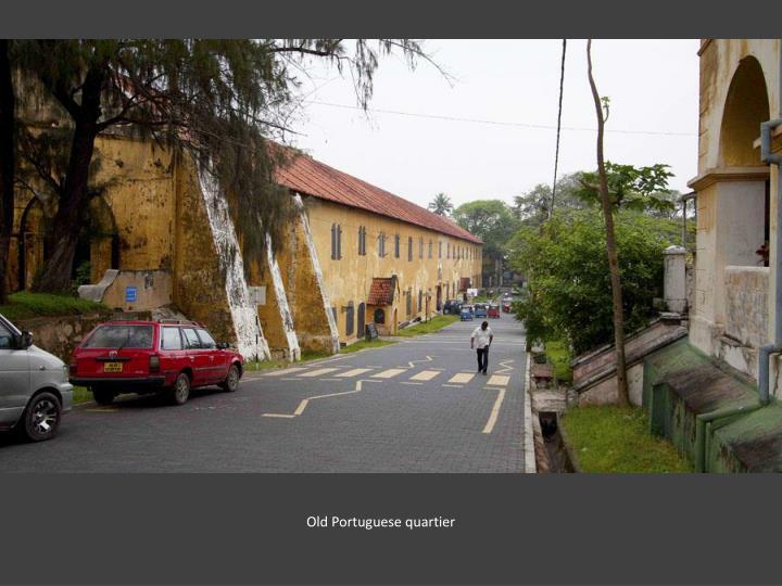 Old Portuguese quartier