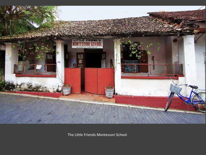 The Little Friends Montessori School