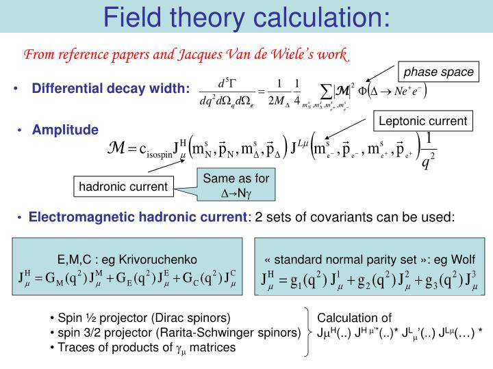 Field theory calculation: