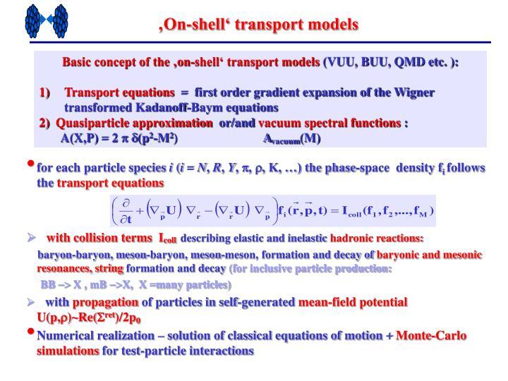 'On-shell' transport models