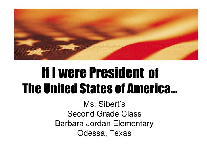 if i were the president of