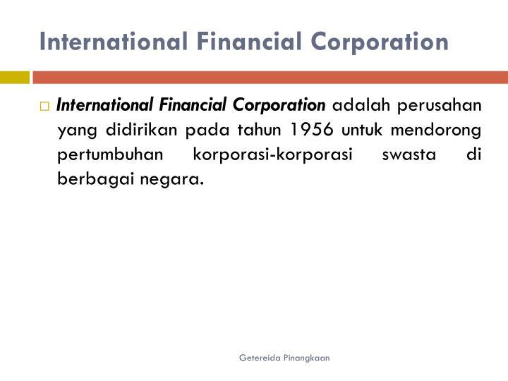 International Financial Corporation