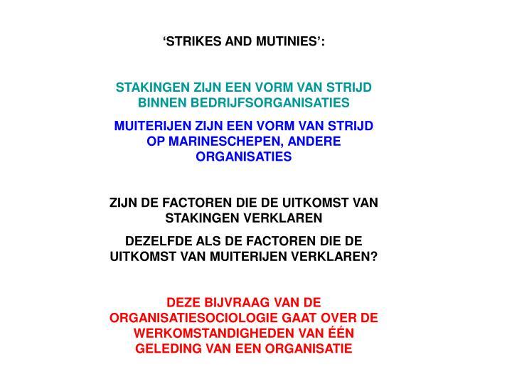 'STRIKES AND MUTINIES':