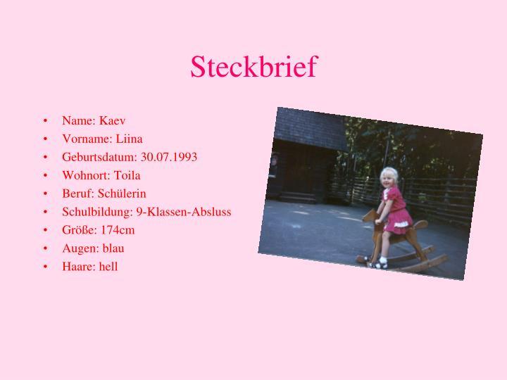 steckbrief n.