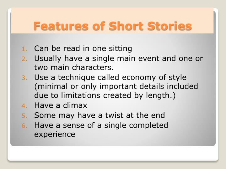 PPT - Features of Short Stories PowerPoint Presentation - ID:3474645