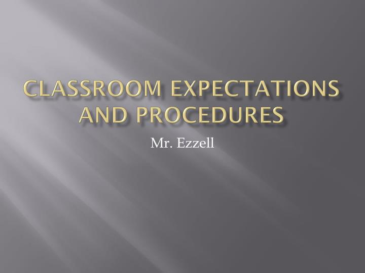 classroom expectations and procedures n.