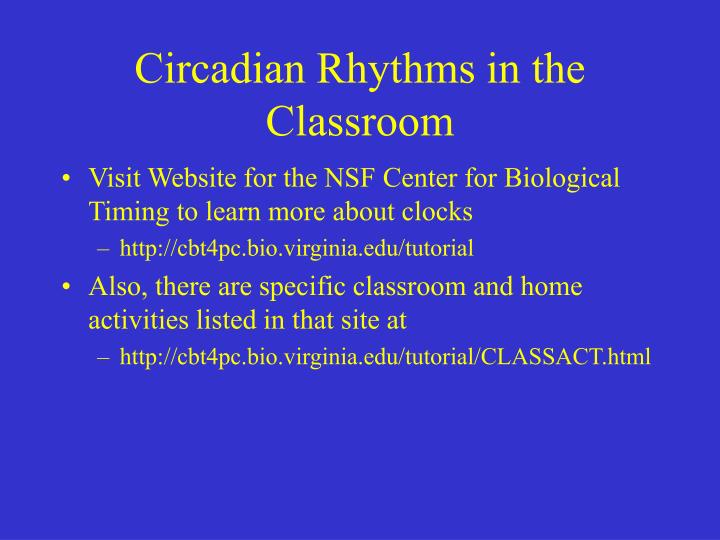 Circadian Rhythms in the Classroom