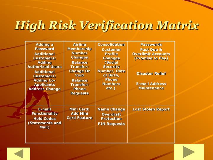 High Risk Verification Matrix