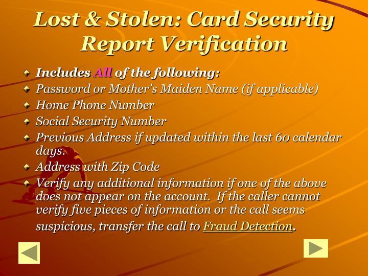 Lost & Stolen: Card Security Report Verification