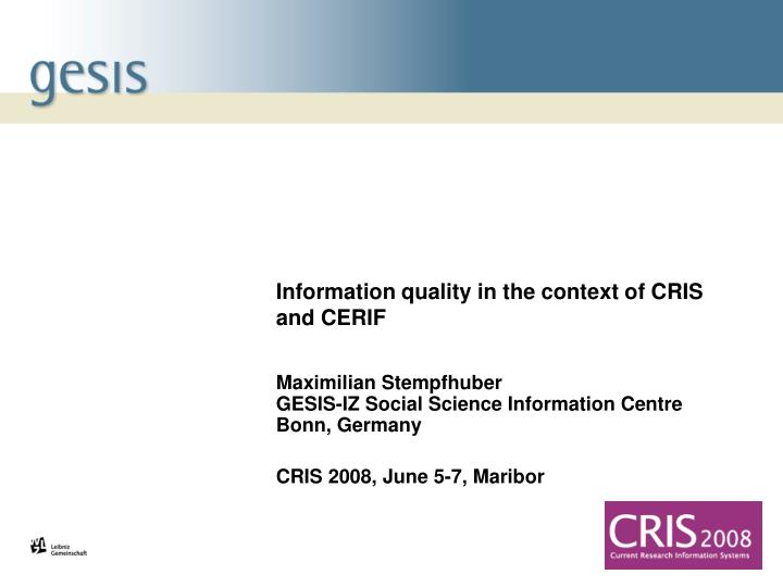 information quality in the context of cris and cerif