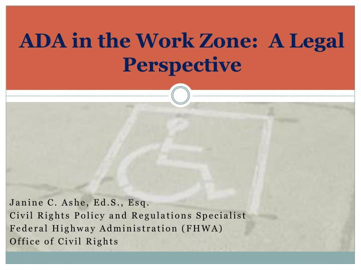 ada in the work zone a legal perspective n.