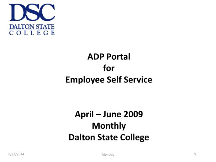 adp portal for employee self service april june 2009 monthly dalton state college