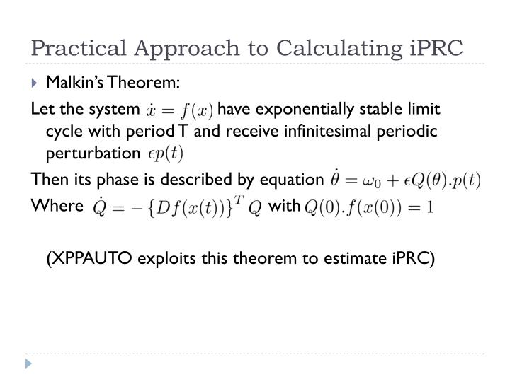 Practical Approach to Calculating iPRC