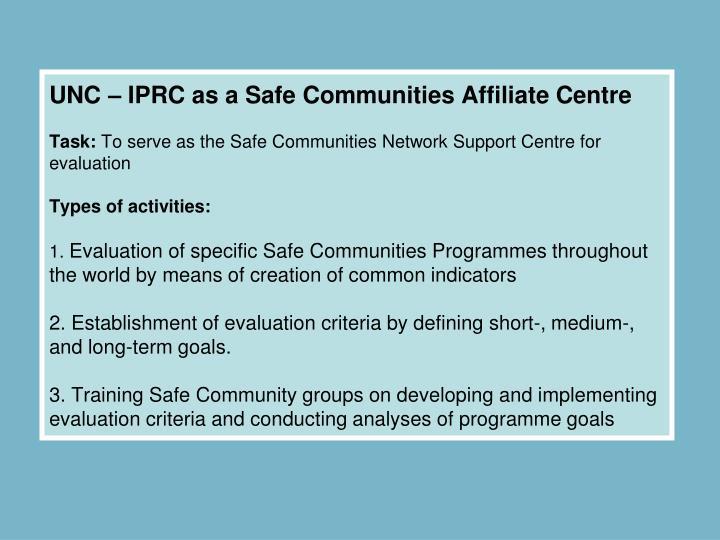 UNC – IPRC as a Safe Communities Affiliate Centre