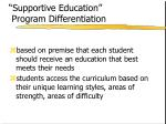 supportive education program differentiation